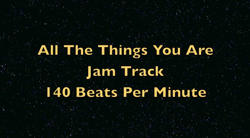 All The Things You Are Jam Track