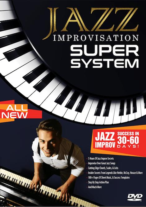 Jazz Improvisation Super System Page | Free Jazz Lessons